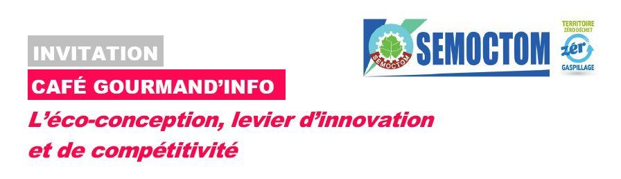 Atelier ECO CONCEPTION avec SEMOCTOM, la CCI des Landes et de Bordeaux GIRONDE le 04 Juillet 2017 à 8h45