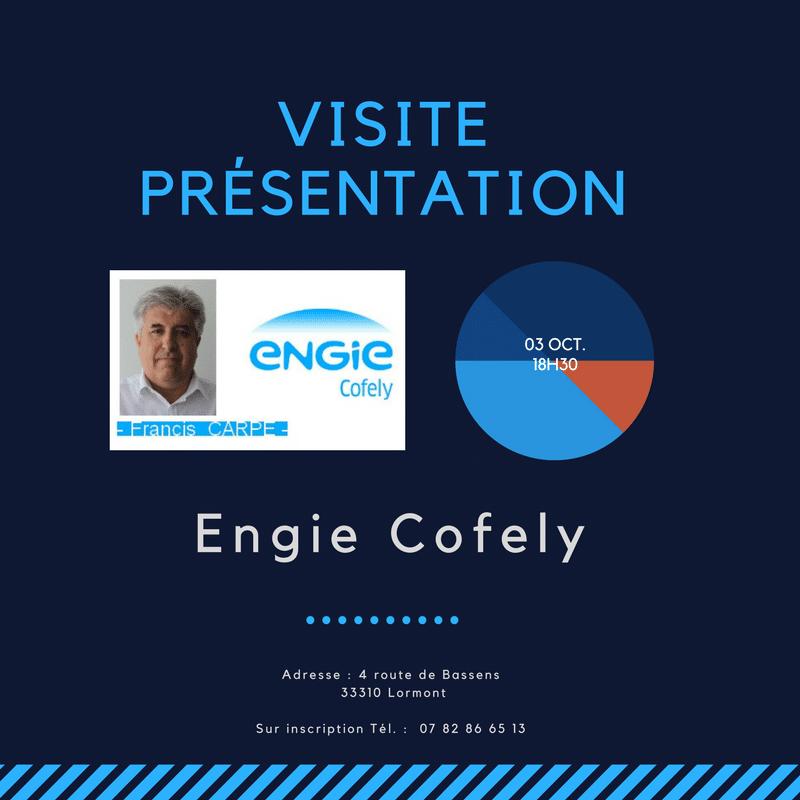 Mardi 03 Octobre 18h30 Visite Présentation de l'Entreprise «ENGIE Cofely» à LORMONT suivie d'un apéritif d'échanges