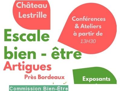 ESCALE BIEN-ETRE  SAMEDI 30 SEPTEMBRE Château Lestrille Artigues EVENT GRAND PUBLIC