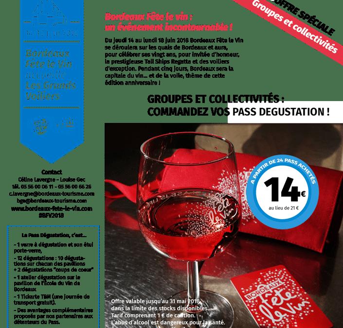 Votre PASS Privilège à Bordeaux Fête le VIN du 14 au  18 juin