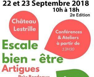ESCALE BIEN-ÊTRE Samedi 22 et Dimanche 23 Septembre au Château Lestrille à Artigues