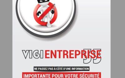 VIGIENTREPRISE 33  : Dispositif d'information pour accroitre votre vigilance