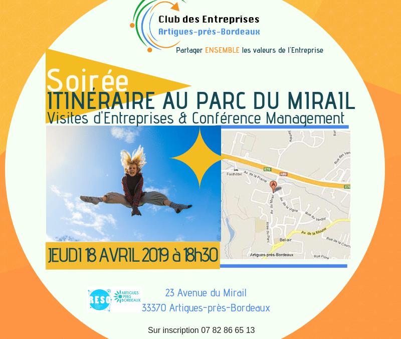 Itinéraire au Parc du Mirail : 3 visites d'Entreprises et Une conférence gratuite/le management