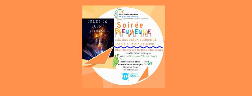 Soirée de Bienvenue aux nouveaux adhérents à l'occasion de Bordeaux Fête le FLEUVE le Jeudi 20 juin 2019