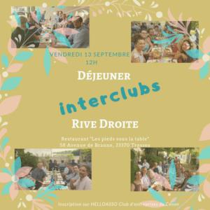 DÉJEUNER INTER CLUBS RIVE DROITE  LE VENDREDI 13 SEPTEMBRE AU RESTAURANT LES PIEDS SOUS LA TABLE à TRESSES