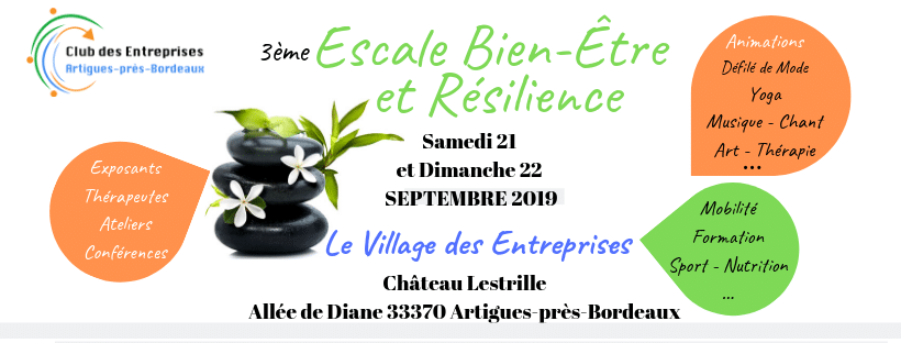 Consulter le Programme de l'Escale Bien-Être et Résilience des 21 et 22 Septembre 2019 au Château Lestrille à Artigues-près-Bordeaux