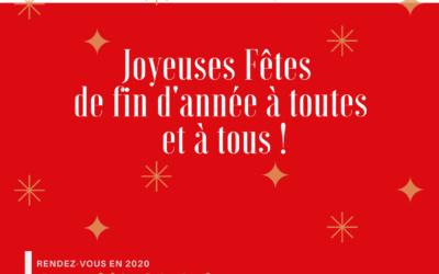 Joyeuses Fêtes !! Assemblée Générale le 30 janvier 2020 à 11h30 Campus Atlantica Artigues