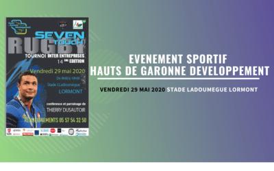TOURNOI de RUGBY SEVEN TOUCH INTER ENTREPRISES avec Thierry DUSAUTOIR Vendredi 29 MAI 2020 à LORMONT